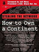 Stealing the Network: How to Own a Continent…