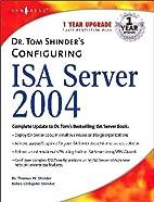 Dr. Tom Shinder's Configuring ISA Server…
