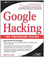 Google Hacking for Penetration Testers,…