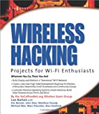 Wireless Hacking: Projects for Wi-Fi…