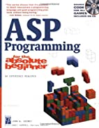 ASP Programming for the Absolute Beginner by…