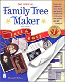 McClure, Rhonda: The Official Family Tree Maker 9: Fast &amp; Easy