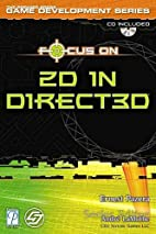 Focus On 2D in Direct3D (Premier Press Game…