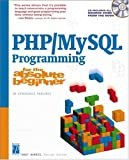 Harris, Andy: Php/Mysql Programming for the Absolute Beginner