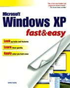 Windows XP Fast & Easy (Fast & Easy (Premier…
