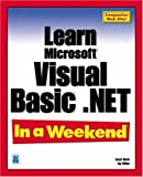 Miller, Jay: Learn Microsoft Visual Basic.Net in a Weekend