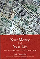Your Money or Your Life: The Tyranny of…