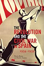 The Revolution and the Civil War in Spain by…