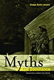 Leacock, Eleanor Burke: Myths of Male Dominance: Collected Articles on Women Cross-Culturally