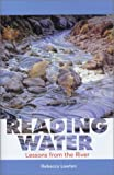 Lawton, Rebecca: Reading Water: Lessons from the River