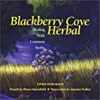 Blackberry Cove Herbal: Healing with Common…