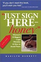 Just Sign Here Honey: Women's 10 Biggest…