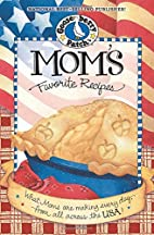 Mom's Favorite Recipes: What Mom's are…