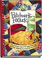 Patchwork Potluck Cookbook: Tastiest Recipes…