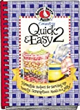 Gooseberry Patch: Country Quick & Easy 2: Homestyle Recipes for Serving Up Hearty,scrumptious Meals in a Jiffy!