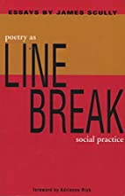 Line Break: Poetry as Social Practice by…
