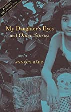 My Daughter's Eyes and Other Stories by…