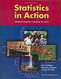 Watkins, Ann E.: Statistics in Action: Understanding a World of Data
