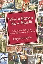 When in Rome or Rio or Riyadh...: Cultural Q…
