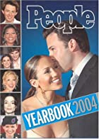 People Yearbook 2004 by Editors of People…