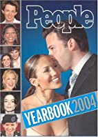 People: Yearbook 2004 by Editors of People…