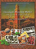 Cleveland's West Side Market: 100 Years&#8230;