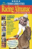 Staff of the Thoroughbred Times: The Original Thoroughbred Times Racing Almanac 2004