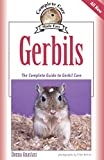 Anastasi, Donna: Gerbils: The Complete Guide to Gerbil Care