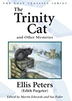 The Trinity Cat: And Other Mysteries by…