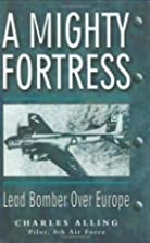 A Mighty Fortress by Charles Alling
