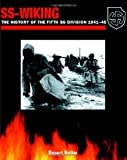 Butler, Rupert: SS Wiking: The History of the 5th SS Division, 1941-1945
