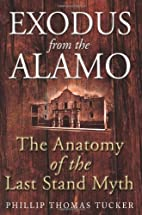 Exodus From the Alamo: The Anatomy of the…