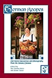 Asala, Joanne: German Recipes: Old World Specialties and Photography from the Amana Colonies
