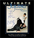 Ultimate Jujutsu: Principles and Practices…
