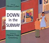 Miriam Cohen: Down in the Subway