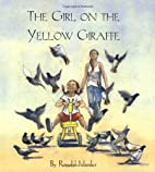 The Girl on the Yellow Giraffe by Ronald…