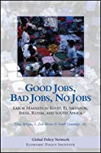 Good Jobs, Bad Jobs, No Jobs: Labor Markets…