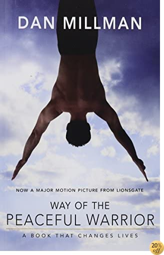 TWay of the Peaceful Warrior: A Book That Changes Lives