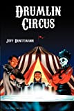 Duntemann, Jeff: Drumlin Circus - On Gossamer Wings