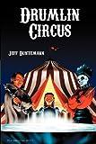 Duntemann, Jeff: Drumlin Circus - On Gossamer Wings