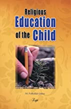 Religious Education of the Child by Muhammed…