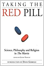 Taking the Red Pill: Science, Philosophy and…