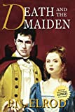 Elrod, P. N.: Death and the Maiden