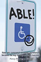 Able: How One Company's Disabled Workforce…