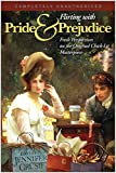 Flirting with Pride and Prejudice Fresh Perspectives on the Original Chick Lit