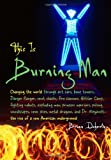 Doherty, Brian: This Is Burning Man: The Rise of a New American Underground