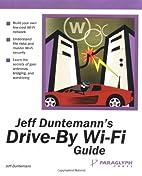 Jeff Duntemann's Drive-By Wi-Fi Guide by…