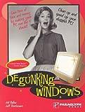 Joli Ballew: Degunking Windows: Clean up and speed up your sluggish PC
