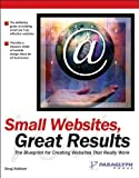 Parker, Roger C.: Small Web Sites, Great Results