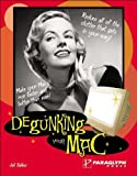 Ballew, Joli: Degunking Your Mac